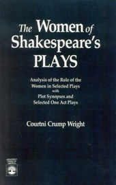 The Women of Shakespeare's Plays | Courtini Crump Wright |