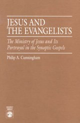Jesus and the Evangelists | Philip A. Cunningham |