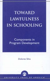 Toward Lawfulness in Schooling | Dolores Silva |
