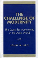 The Challenge of Modernity | Louay M. Safi |