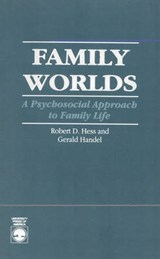 Family Worlds | Robert D. Hess |
