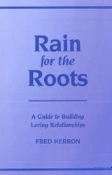 Rain for the Roots | Fred Herron |