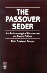 The Passover Seder | Ruth Fredman Cernea |