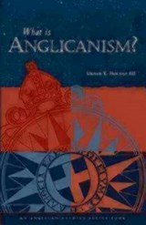 What Is Anglicanism | Urban Tigner Holmes |