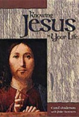 Knowing Jesus in Your Life | Carol Anderson |