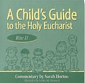 A Child's Guide to the Holy Eucharist, Rite II