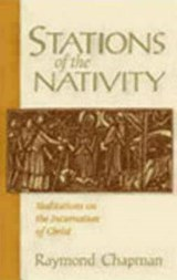Stations of the Nativity | Raymond Chapman |