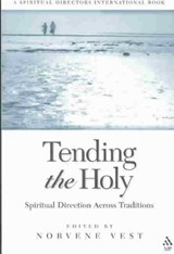 Tending the Holy |  |