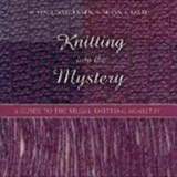 Knitting Into the Mystery | Susan S. Jorgensen |