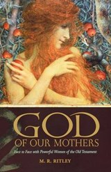 God of Our Mothers | M. R. Ritley |