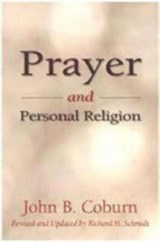 Prayer and Personal Religion | John B. Coburn |