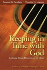 Keeping in Tune With God | Farnham, Suzanne G. ; Grayson, Timothy H. |