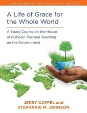 A Life of Grace for the Whole World, Leader's Guide