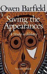 Saving the Appearances | Owen Barfield |