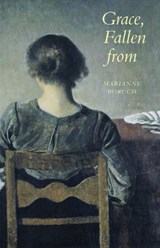 Grace, Fallen from | Marianne Boruch |