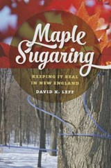Maple Sugaring | David K Leff |