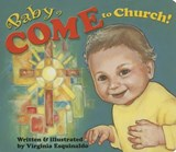 Baby Come to Church! | Virginia Esquinaldo |