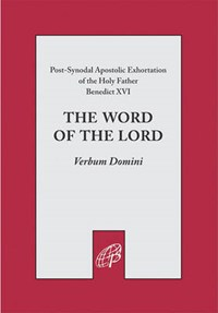 The Word of the Lord   Benedict Xvi  