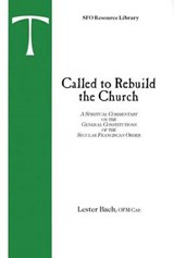Called to Rebuild the Church | Lester Bach |
