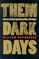 Them Dark Days | William Dusinberre |