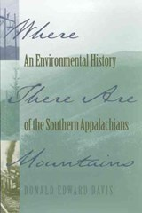 Where There Are Mountains | Donald Edward Davis |