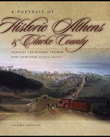 A Portrait of Historic Athens and Clarke County | Frances Taliaferro Thomas |