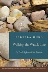 Walking the Wrack Line | Barbara Hurd |