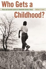 Who Gets a Childhood? | William S. Bush |