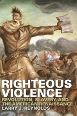 Righteous Violence | Larry J. Reynolds |