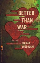 Better Than War | Siamak Vossoughi |