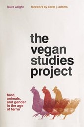 The Vegan Studies Project | Laura Wright |