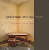 Without Regard to Sex, Race, or Color