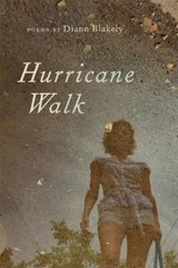 Hurricane Walk | Diann Blakely |