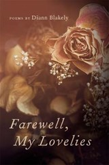 Farewell, My Lovelies | Diann Blakely |