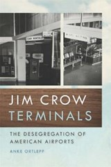 Jim Crow Terminals | Anke Ortlepp |