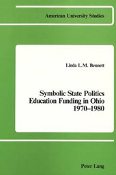 Symbolic State Politics- Education Funding in Ohio- 1970-1980