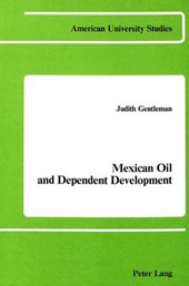 Mexican Oil and Dependent Development