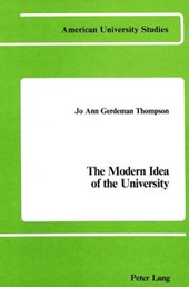 The Modern Idea of the University
