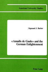 Amadis De Gaule and the German Enlightenment