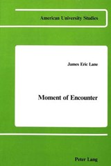 Moment of Encounter | James Eric Lane |