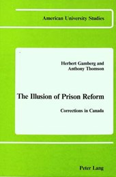 The Illusion of Prison Reform