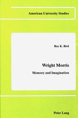 Wright Morris | Roy K. Bird |