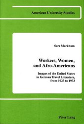 Workers, Women, and Afro-Americans | Sara Markham |