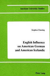 English Influence on American German and American Icelandic | Stephen Clausing |