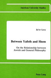 Between Yafeth and Shem | Ze'ev Levy |