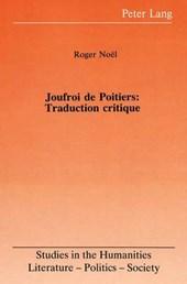 Joufroi de Poitiers: Traduction critique