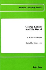 George Lukács and His World |  |