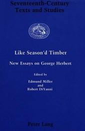Like Season'd Timber