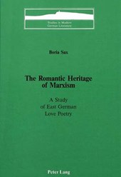 The Romantic Heritage of Marxism | Boria Sax |