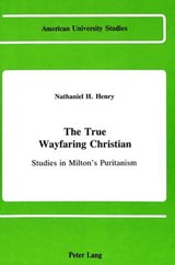 The True Wayfaring Christian | Nathaniel H. Henry |